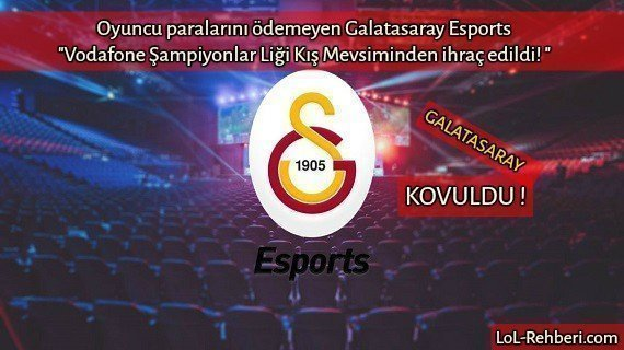 Photo of Galatasaray LoL Espor Ligden Kovuldu !