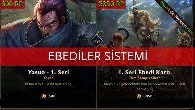 "Photo of LOL ""Ebediler"" Sistemi ve Kullanımı"